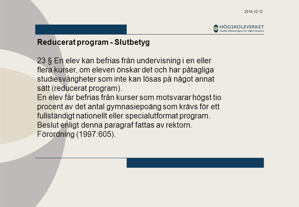 Reducerat program - Slutbetyg