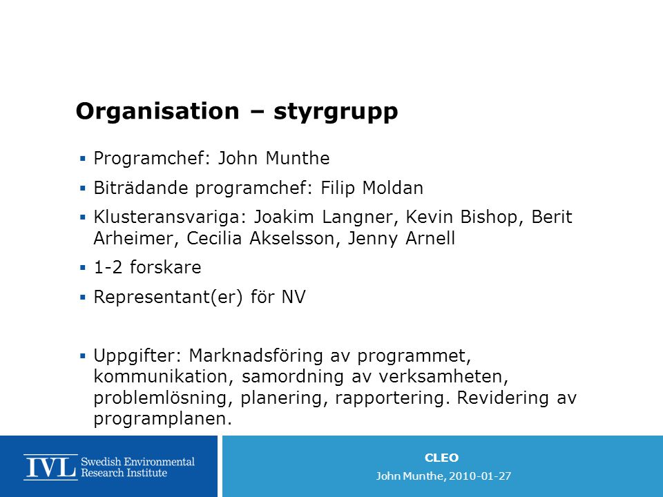 Organisation – styrgrupp