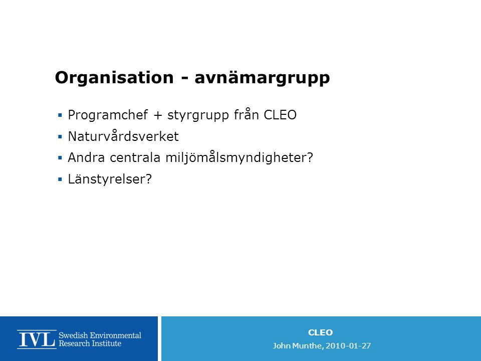 Organisation - avnämargrupp