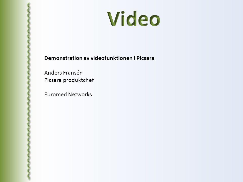 Video Demonstration av videofunktionen i Picsara Anders Fransén