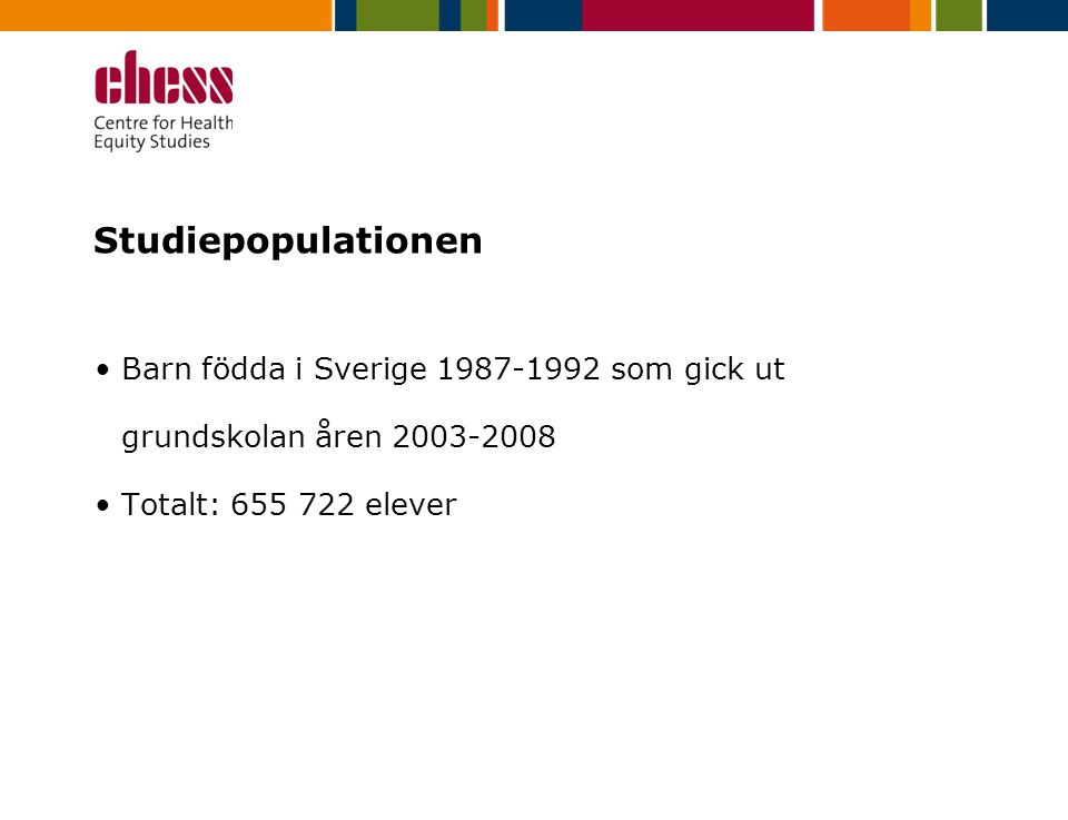 Studiepopulationen Barn födda i Sverige 1987-1992 som gick ut grundskolan åren 2003-2008. Totalt: 655 722 elever.