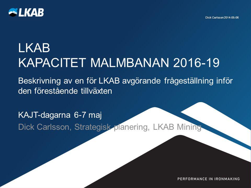 LKAB Kapacitet Malmbanan 2016-19