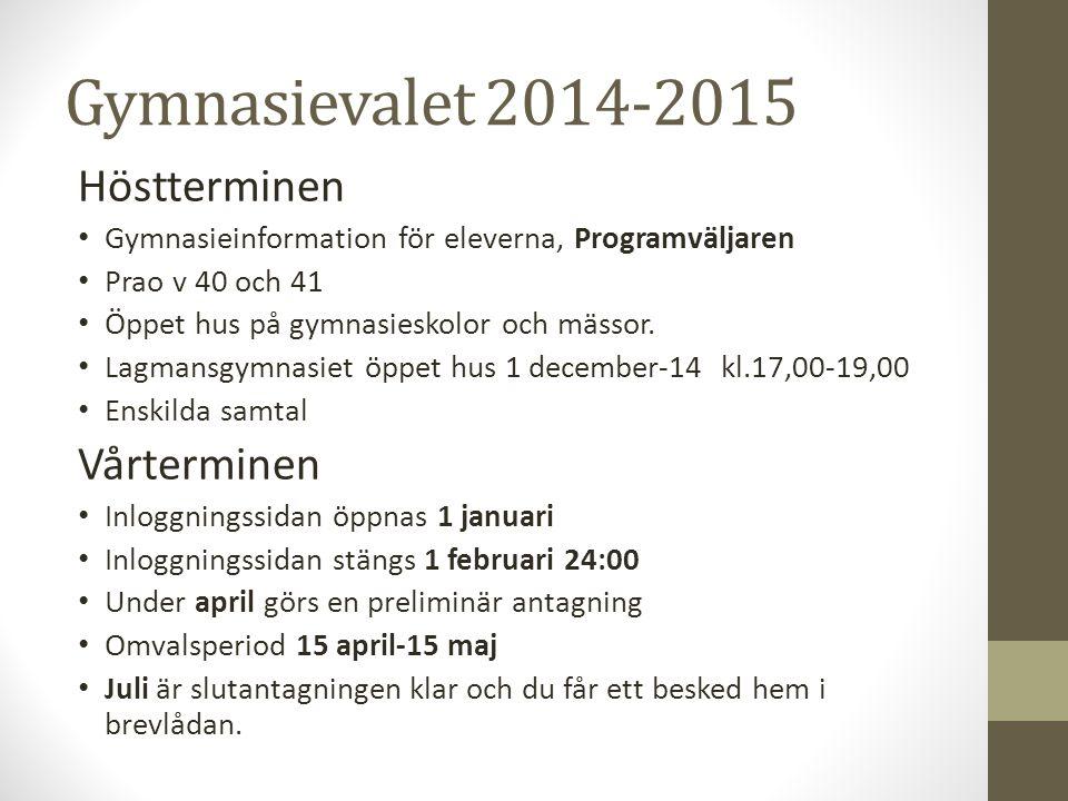 Gymnasievalet 2014-2015 Höstterminen Vårterminen