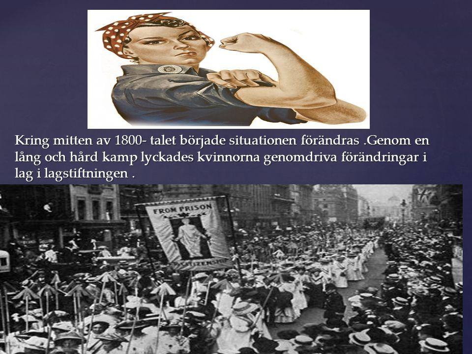 Kring mitten av 1800- talet började situationen förändras