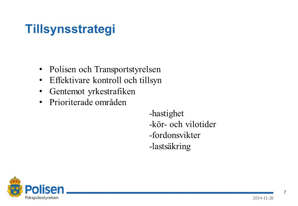 Tillsynsstrategi Polisen och Transportstyrelsen