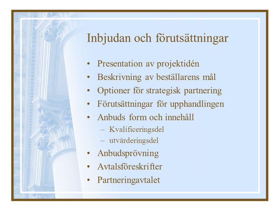 Inbjudan och förutsättningar