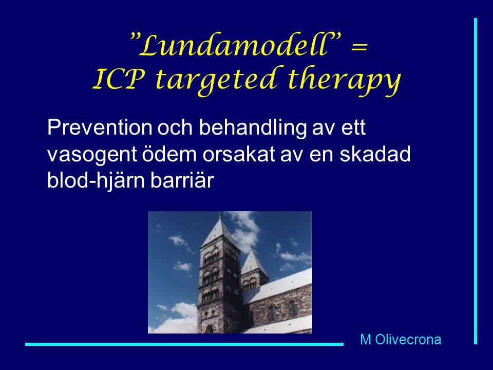 Lundamodell = ICP targeted therapy