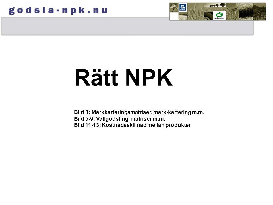 Rätt NPK Bild 3: Markkarteringsmatriser, mark-kartering m.m.