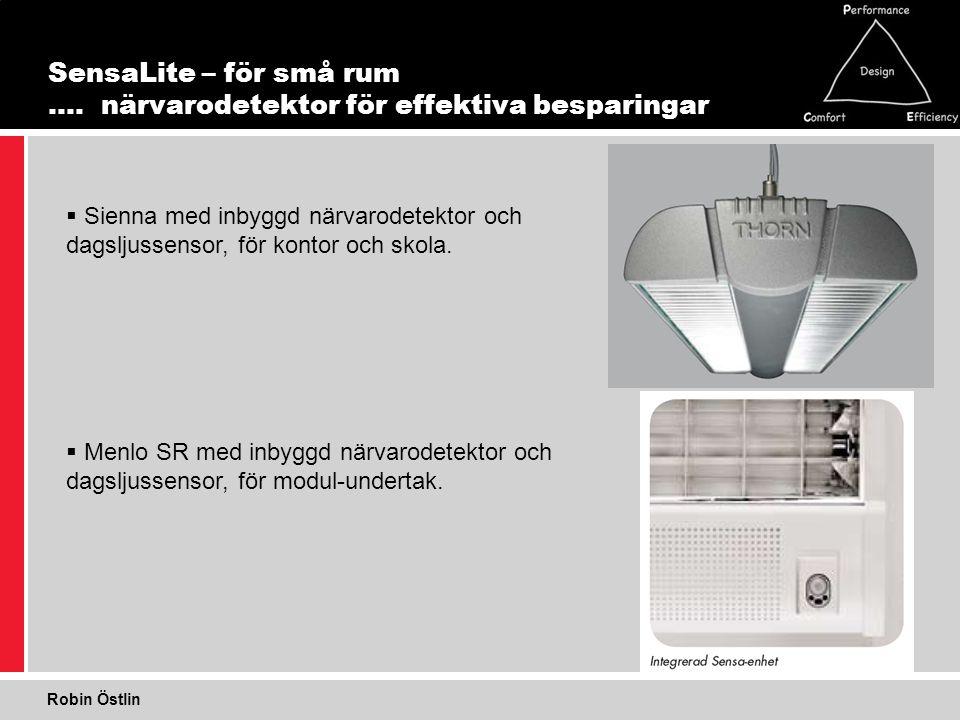 SensaLite – för små rum …. närvarodetektor för effektiva besparingar