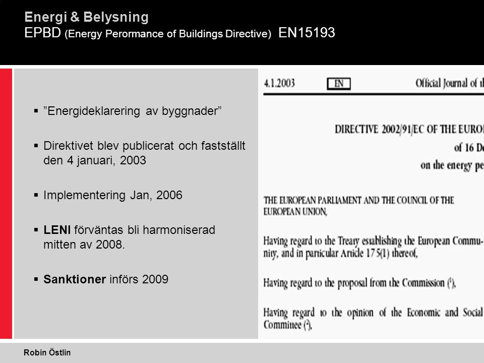 EPBD (Energy Perormance of Buildings Directive) EN15193