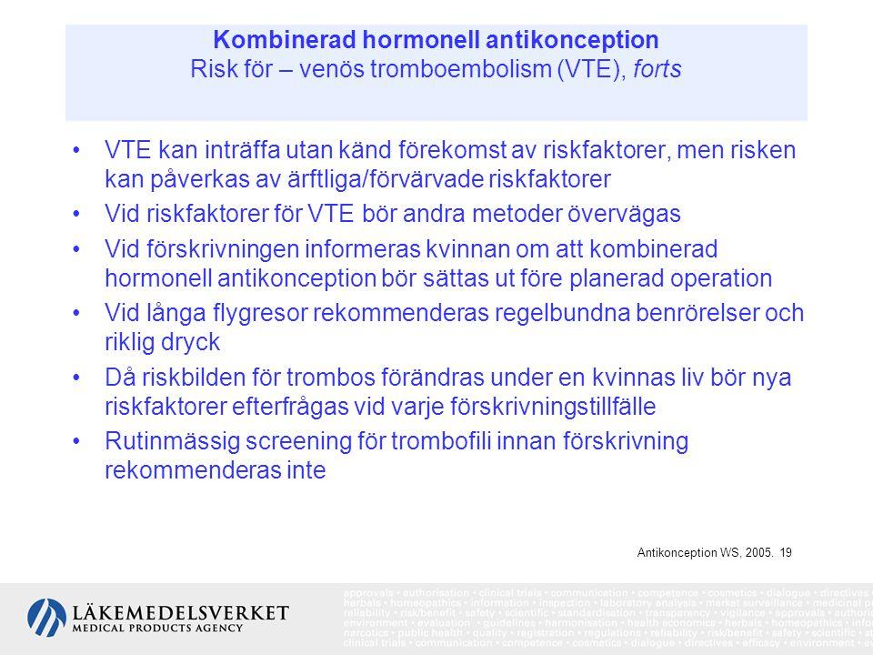 Vid riskfaktorer för VTE bör andra metoder övervägas