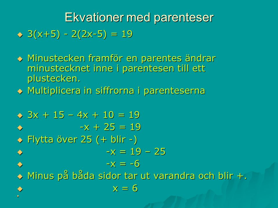 Ekvationer med parenteser