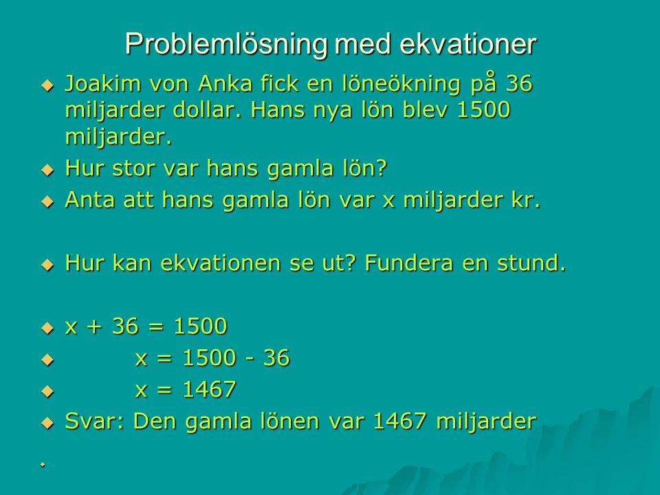 Problemlösning med ekvationer