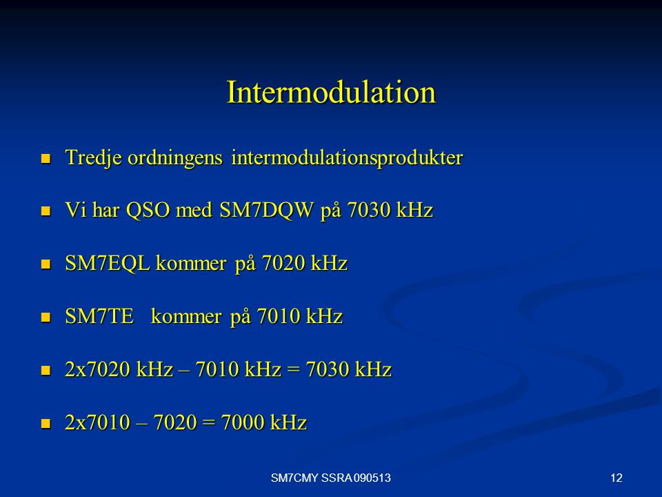 Intermodulation Tredje ordningens intermodulationsprodukter