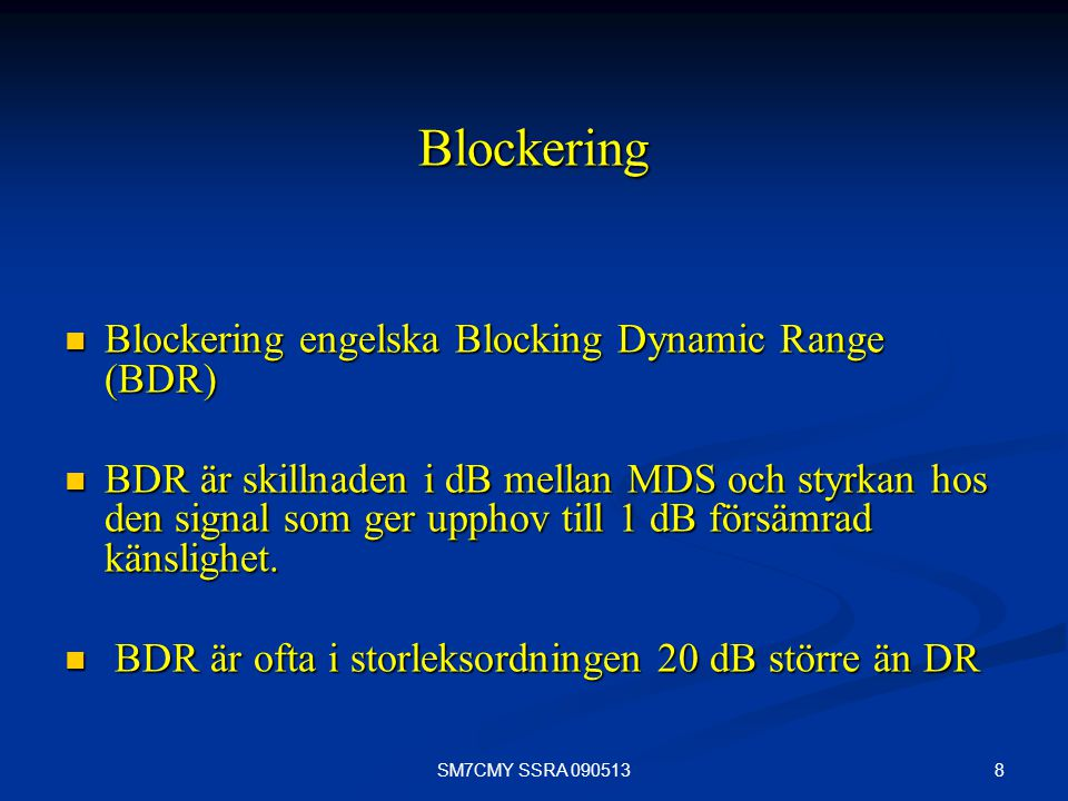 Blockering Blockering engelska Blocking Dynamic Range (BDR)