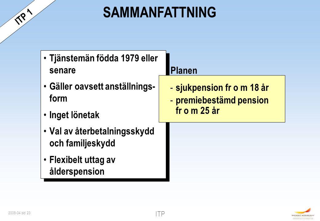 SAMMANFATTNING ITP 1 Tjänstemän födda 1979 eller senare
