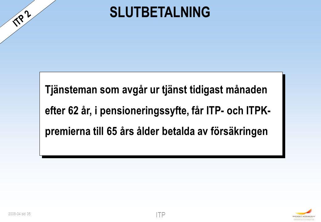 ITP 2 SLUTBETALNING.