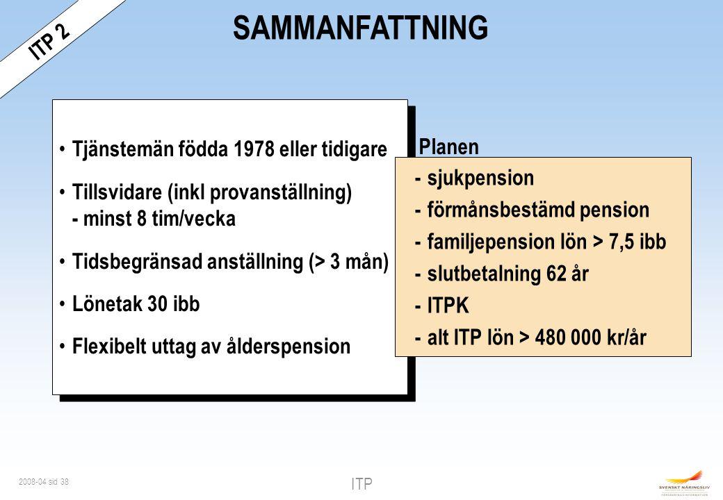 SAMMANFATTNING ITP 2 Tjänstemän födda 1978 eller tidigare