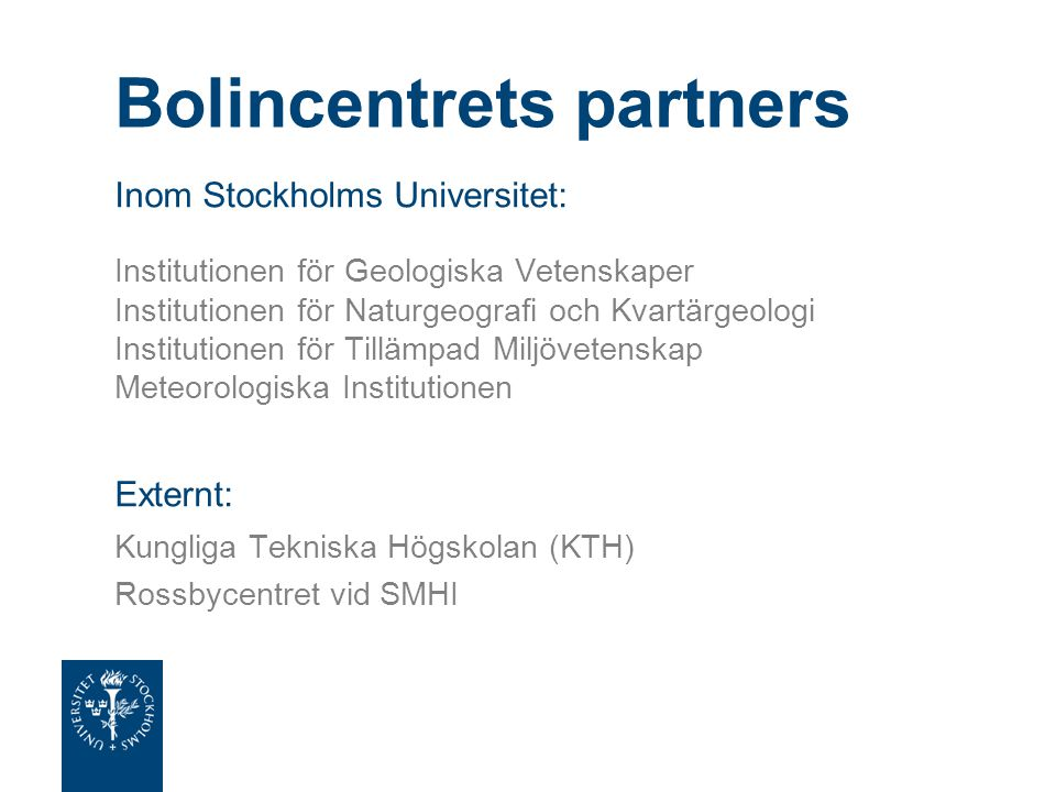 Bolincentrets partners