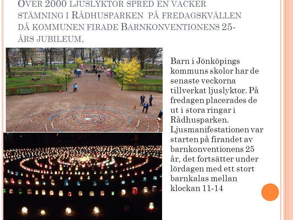 Över 2000 ljuslyktor spred en vacker stämning i Rådhusparken på fredagskvällen då kommunen firade Barnkonventionens 25-års jubileum.