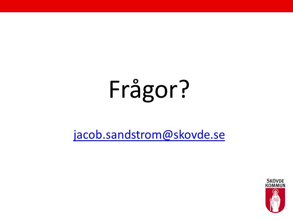 Frågor jacob.sandstrom@skovde.se