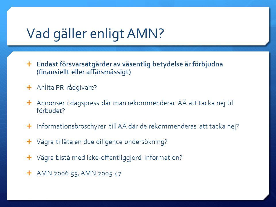 Vad gäller enligt AMN Endast försvarsåtgärder av väsentlig betydelse är förbjudna (finansiellt eller affärsmässigt)