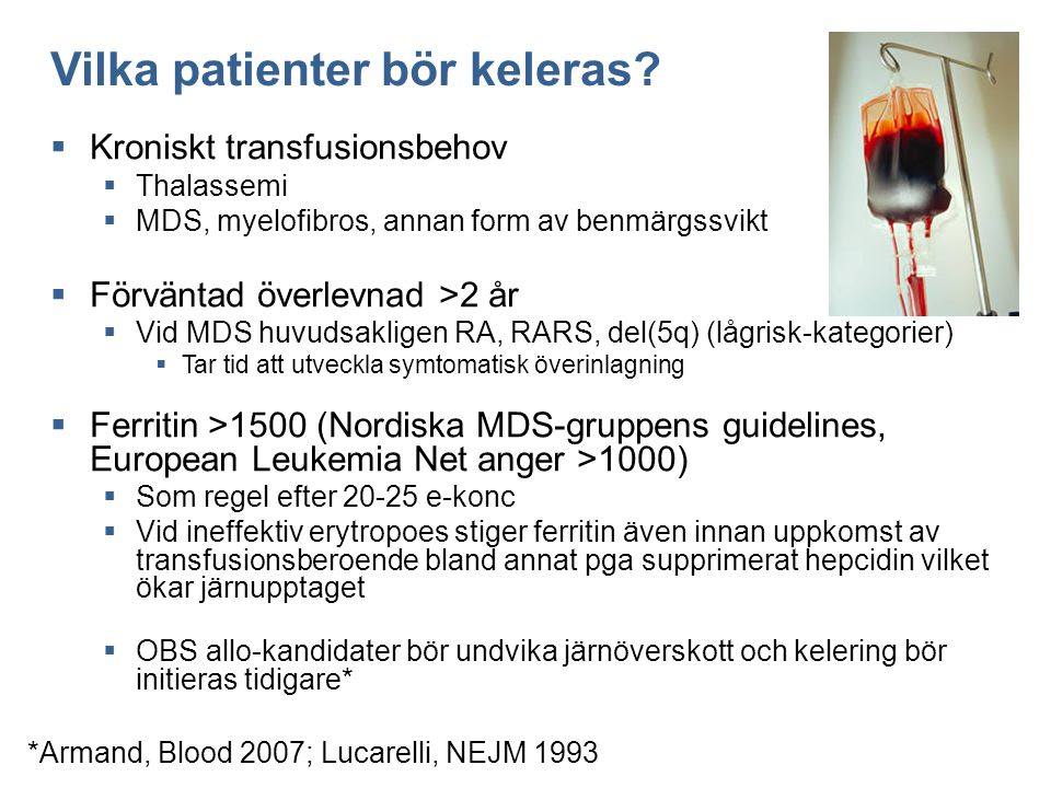 Vilka patienter bör keleras