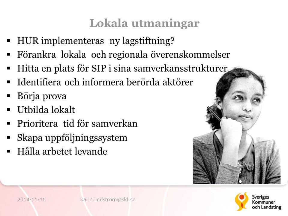 Lokala utmaningar HUR implementeras ny lagstiftning