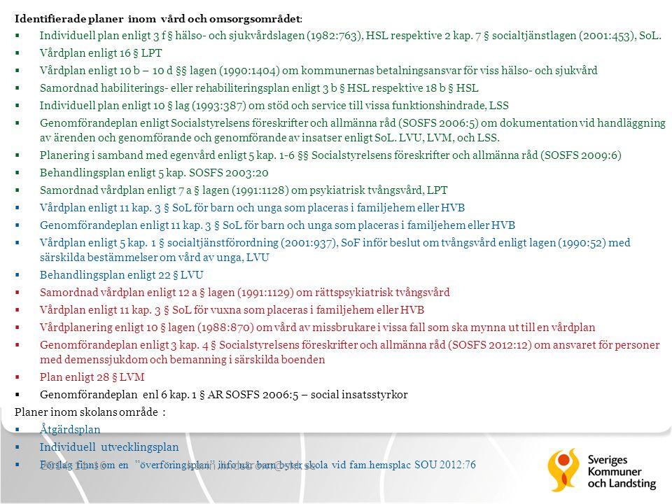 Behandlingsplan enligt 5 kap. SOSFS 2003:20