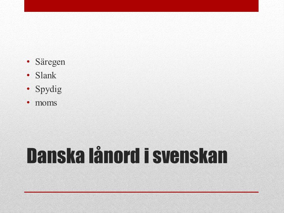 Danska lånord i svenskan