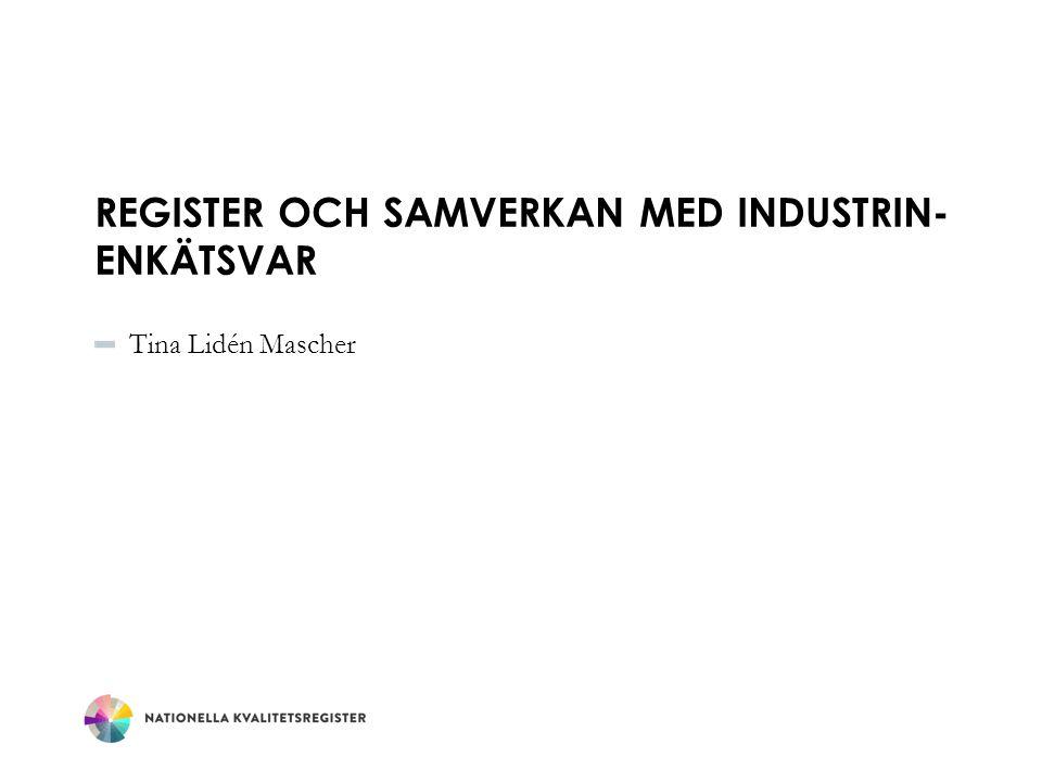 Register och samverkan med Industrin- Enkätsvar