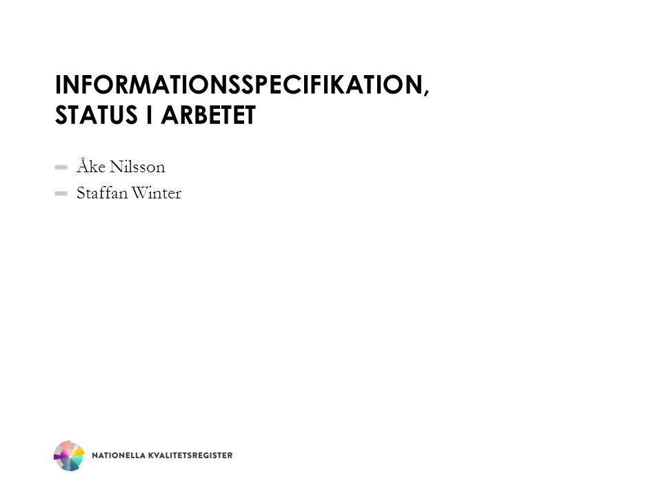 Informationsspecifikation, status i arbetet