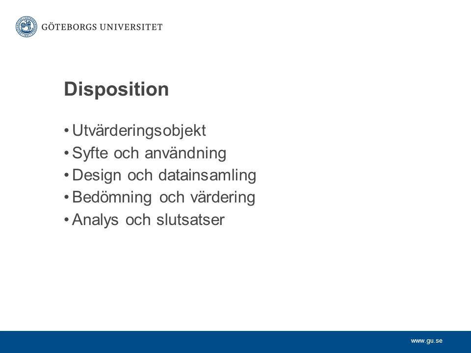Disposition Utvärderingsobjekt Syfte och användning