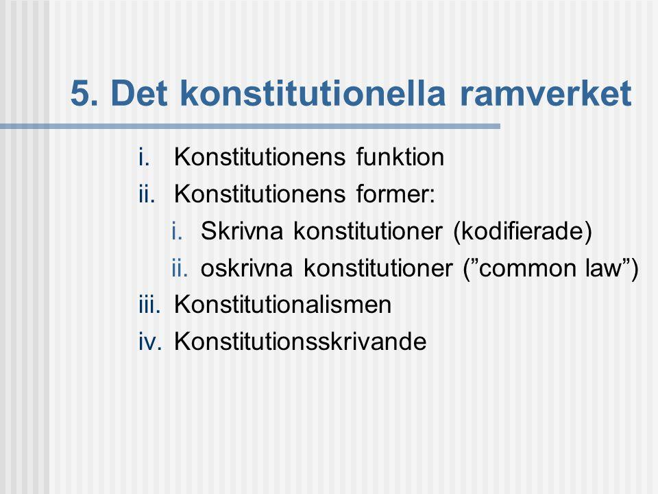 5. Det konstitutionella ramverket