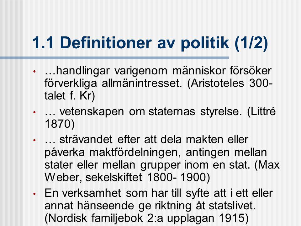 1.1 Definitioner av politik (1/2)