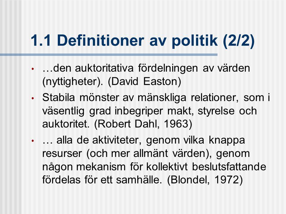 1.1 Definitioner av politik (2/2)