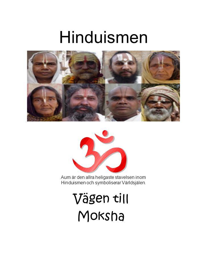 Hinduismen Vägen till Moksha