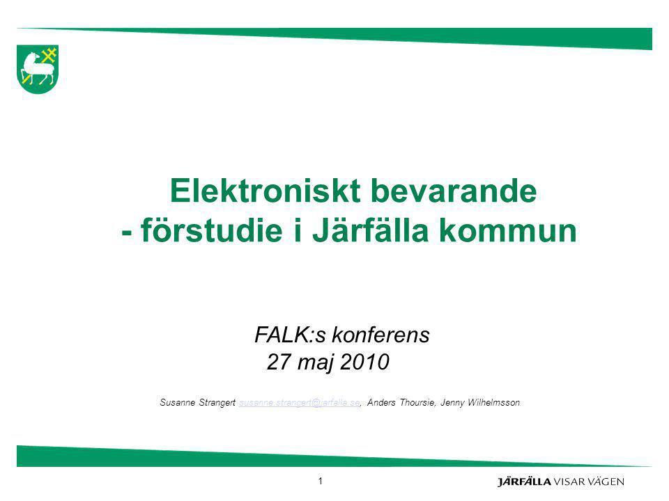 Elektroniskt bevarande - förstudie i Järfälla kommun