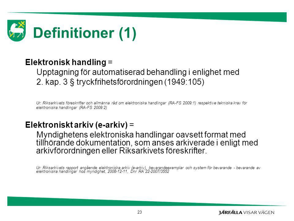 Definitioner (1) Elektronisk handling =