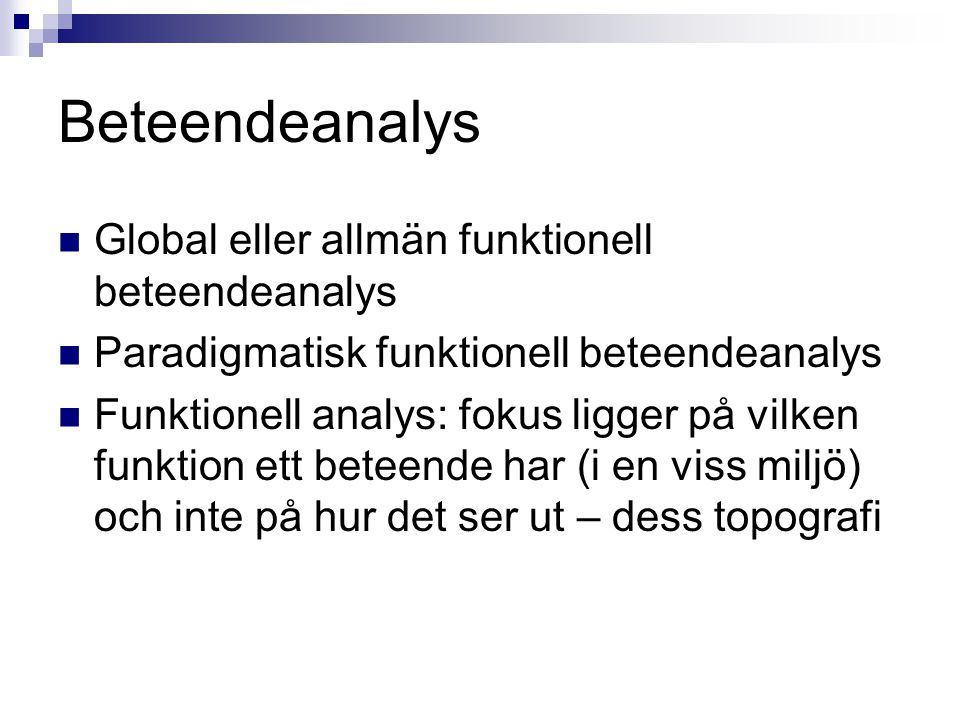 Beteendeanalys Global eller allmän funktionell beteendeanalys