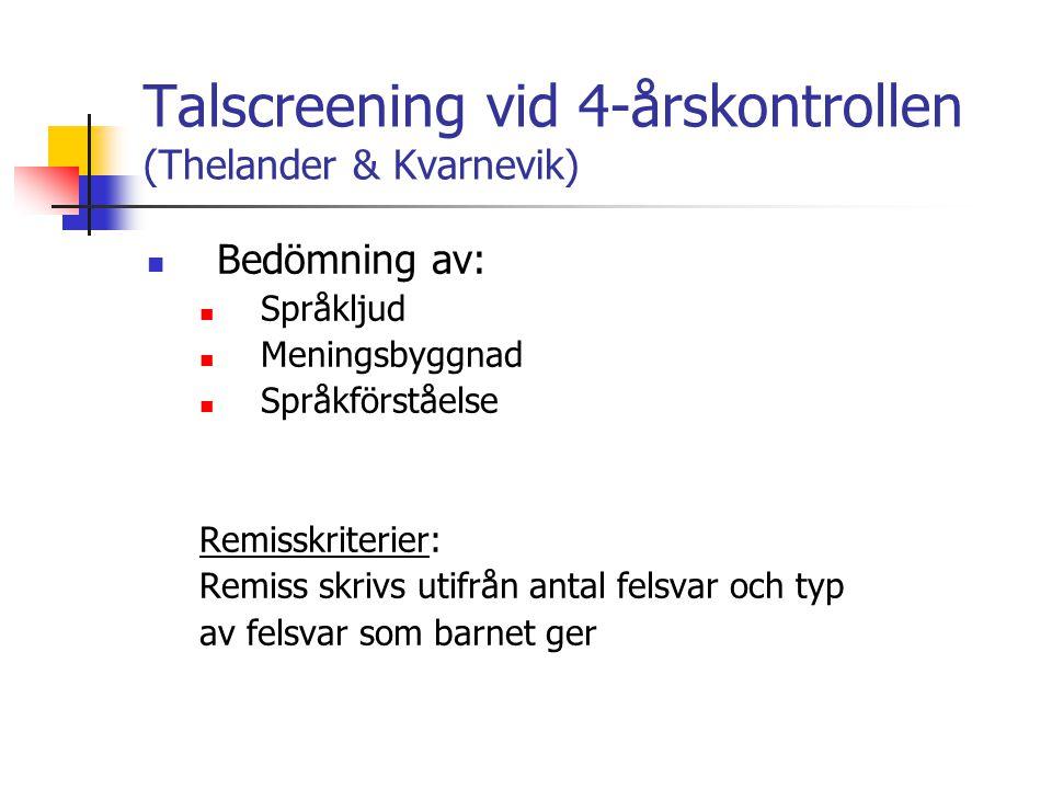 Talscreening vid 4-årskontrollen (Thelander & Kvarnevik)
