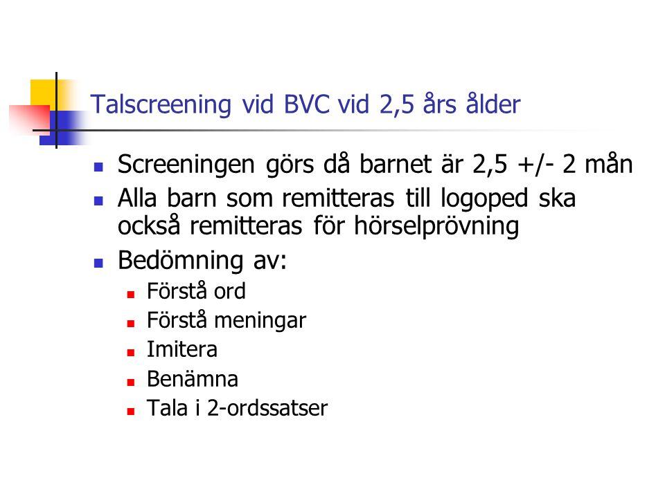Talscreening vid BVC vid 2,5 års ålder
