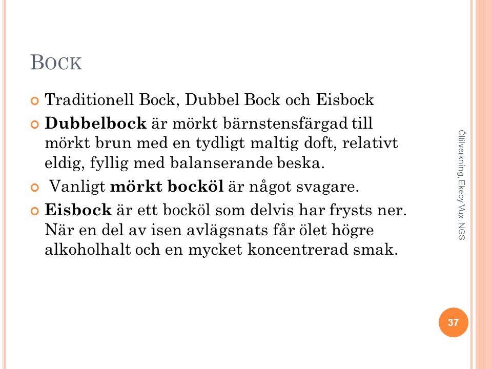 Bock Traditionell Bock, Dubbel Bock och Eisbock