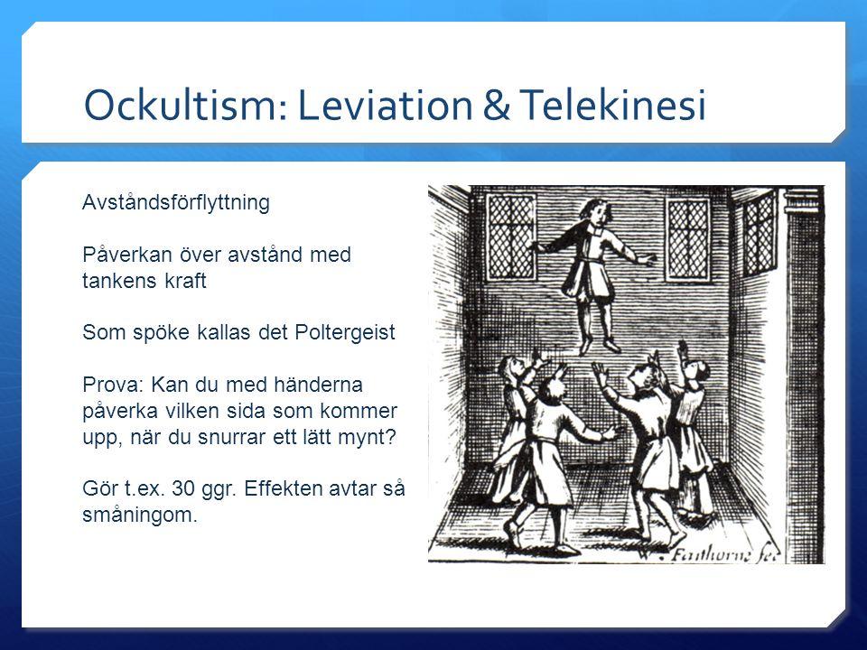 Ockultism: Leviation & Telekinesi