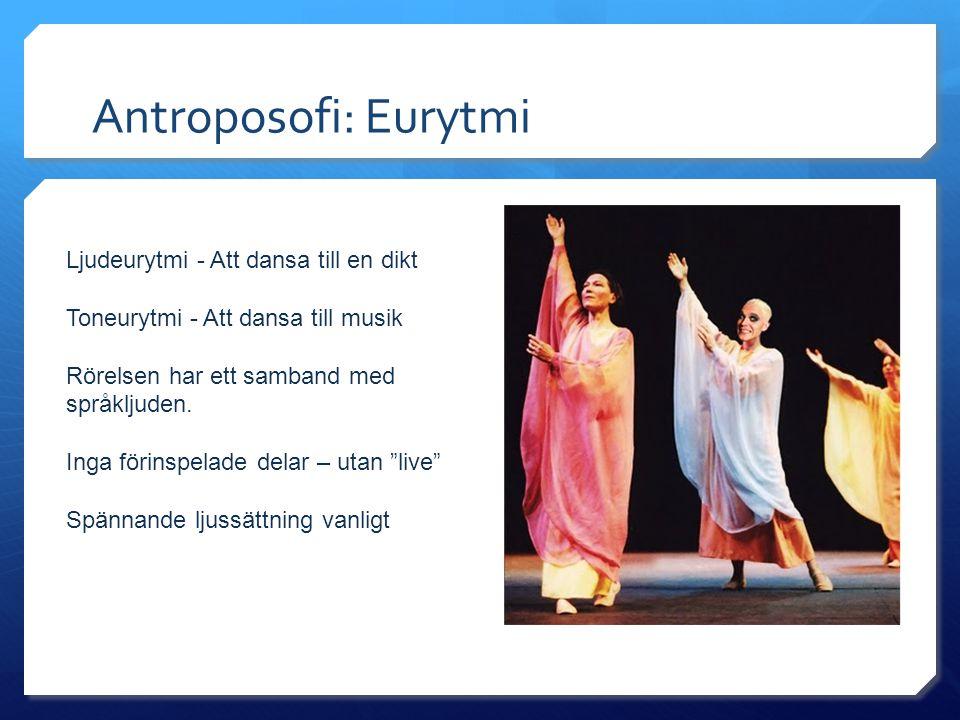 Antroposofi: Eurytmi Ljudeurytmi - Att dansa till en dikt