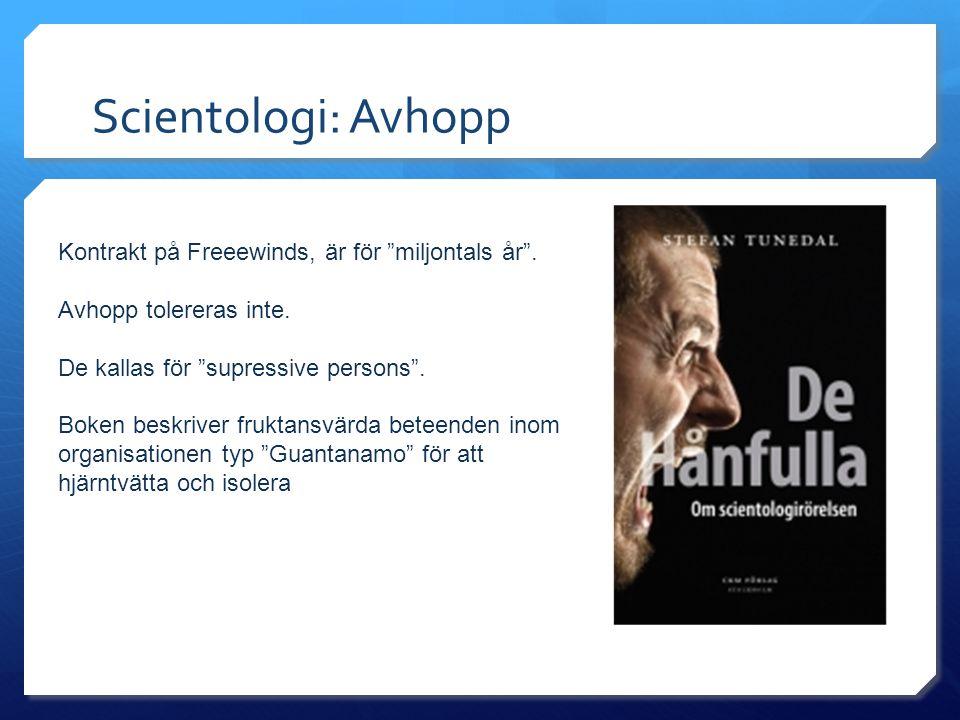Scientologi: Avhopp Kontrakt på Freeewinds, är för miljontals år .