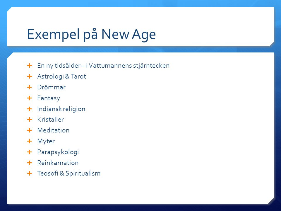 Exempel på New Age En ny tidsålder – i Vattumannens stjärntecken