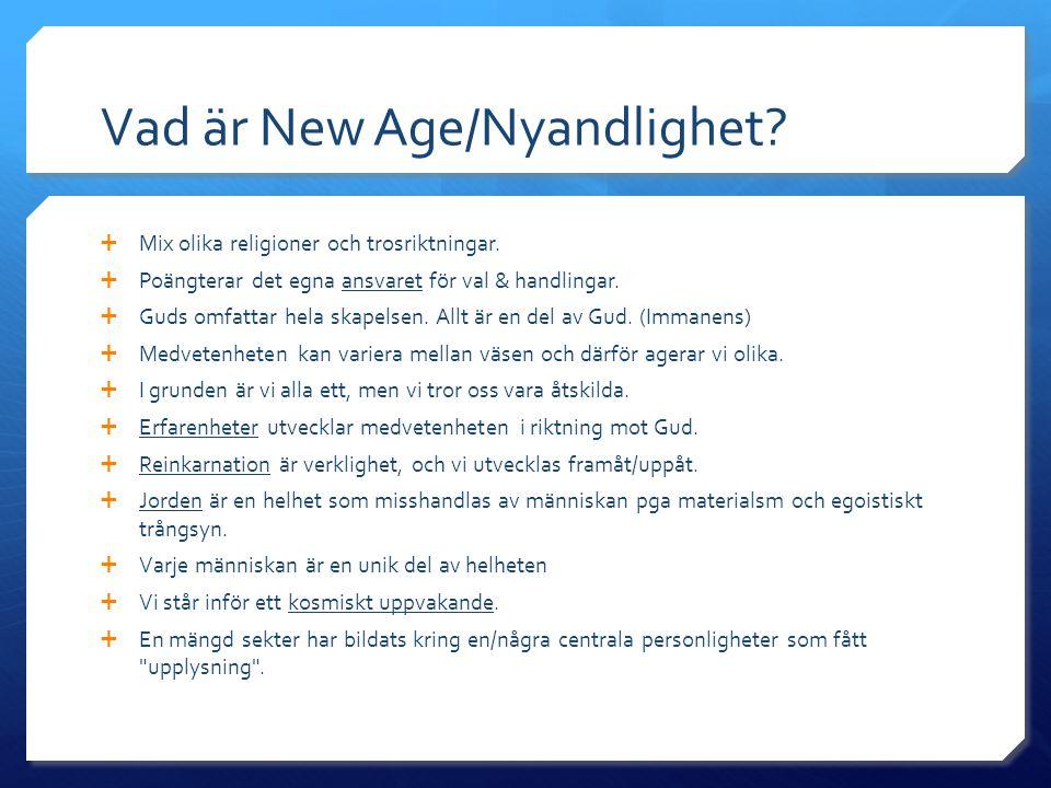 Vad är New Age/Nyandlighet