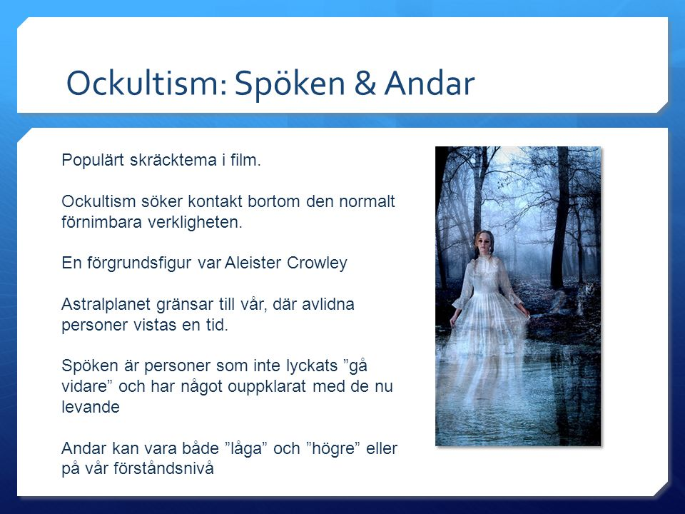 Ockultism: Spöken & Andar