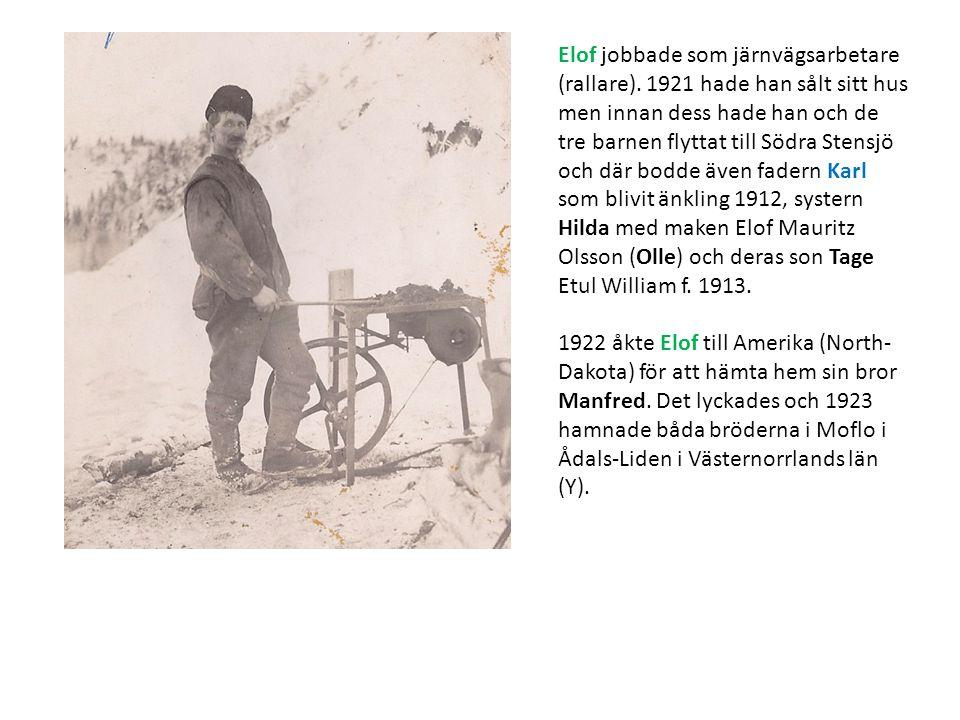 Elof jobbade som järnvägsarbetare (rallare)